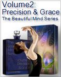 Volume 2: Precision & Grace The Beautiful Mind Series