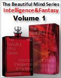 Intelligence & Fantasy The Beautiful Mind Series