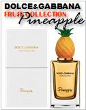 Dolce&Gabbana Fruit Collection Pineapple